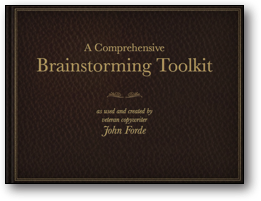 The Comprehensive Brainstorming Toolkit